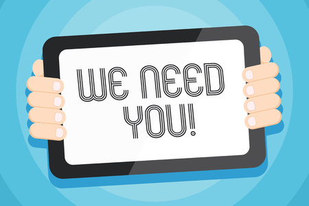 Text sign showing We Need You. Business photo showcasing asking someone to work together for certain job or target Color Tablet Smartphone with Blank Screen Handheld from the Back of Gadget Stockfoto
