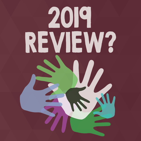 Word writing text 2019 Review Question. Business photo showcasing remembering past year events main actions or good shows Color Hand Marks of Different Sizes Overlapping for Teamwork and Creativity