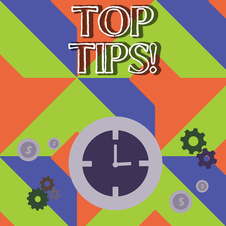 Word writing text Top Tips. Business photo showcasing small but particularly useful efficient piece of practical advice Time Management Icons of Clock, Cog Wheel Gears and Dollar Currency Sign