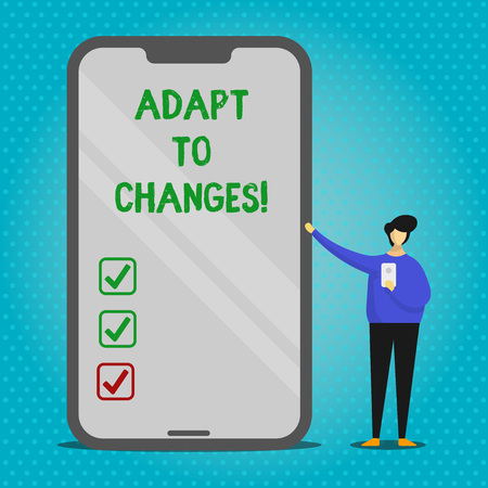 Text sign showing Adapt To Changes. Business photo text Innovative changes adaption with technological evolution Man Presenting Huge Blank Screen Smartphone while Holding Another Mobile