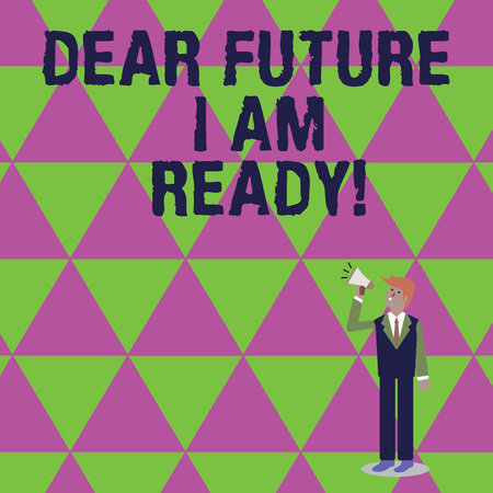 Handwriting text writing Dear Future I Am Ready. Conceptual photo state action situation being fully prepared Businessman Looking Up, Holding and Talking on Megaphone with Volume Icon Stok Fotoğraf