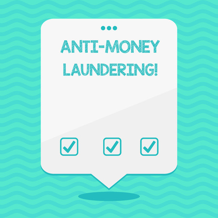 Text sign showing Anti Money Laundering. Business photo showcasing regulations stop generating income through illegal actions Blank Space White Speech Balloon Floating with Three Punched Holes on Top