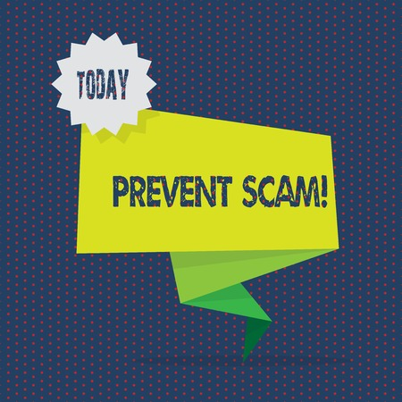 Conceptual hand writing showing Prevent Scam. Concept meaning Consumer protection fraudulent transactions Two Tone Green Folded Back Banner Strip with Stamp Sticker