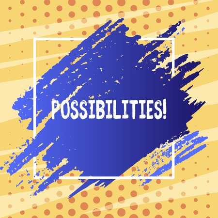 Text sign showing Possibilities. Business photo text Things that may happen or be the case State of being possible Blue Tone Paint Inside Square Line Frame. Textured Smudges with Blank Space Stok Fotoğraf
