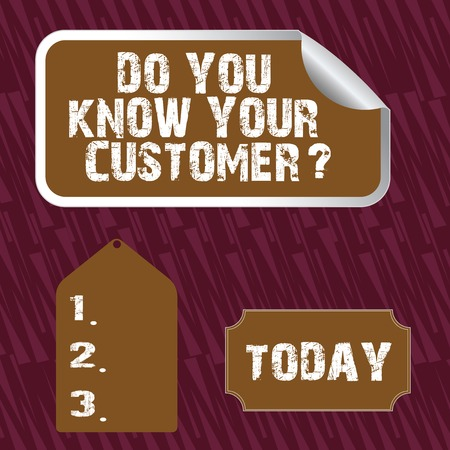 Text sign showing Do You Know Your Customer Question. Business photo text service identify clients with relevant information Blank Color Label, Self Adhesive Sticker with Border, Bended Corner and Tag Imagens