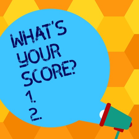 Handwriting text writing What S Your Score. Conceptual photo Personal grade rating on a competition game or study Blank Round Color Speech Bubble Coming Out of Megaphone for Announcement Stok Fotoğraf