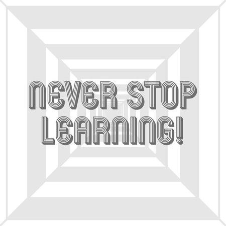 Writing note showing Never Stop Learning. Business concept for keep on studying gaining new knowledge or materials Concentric Pattern Creating Depth, Perspective and Optical Illusion Stock Photo