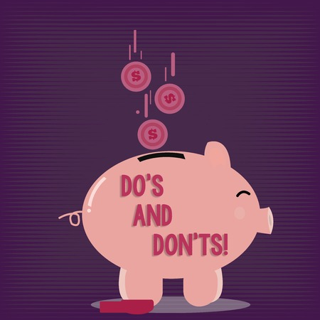 Text sign showing Do S And Don Ts. Business photo showcasing What can be done and what cannot be knowing right wrong Color Piggy Bank Sideview and Dollar Currency Coins Falling Down to the Slit Stok Fotoğraf