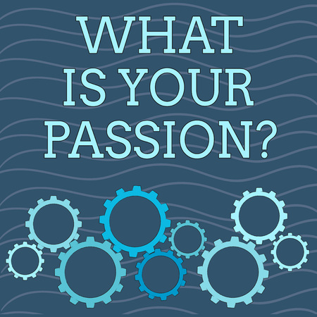 Writing note showing What Is Your Passion Question. Business concept for asking about his strong and barely controllable emotion Colorful Cog Wheel Gear Engaging, Interlocking and Tesselating Banque d'images