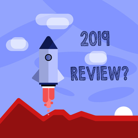Word writing text 2019 Review Question. Business photo showcasing remembering past year events main actions or good shows Colorful Spacecraft Shuttle Rocketship Launching for New Business Startup