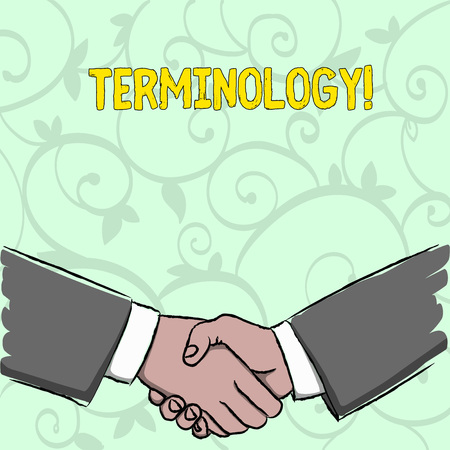 Handwriting text writing Terminology. Conceptual photo Collection of terms used by different profession study industry Businessmen Shaking Hands Firmly as Gesture Form of Greeting and Agreement