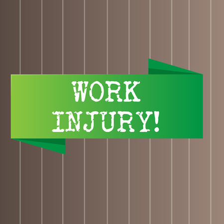 Text sign showing Work Injury. Business photo text accident that occurred during and as result of working Blank Folded Color Banner photo on Vertically Striped Two Toned Backdrop
