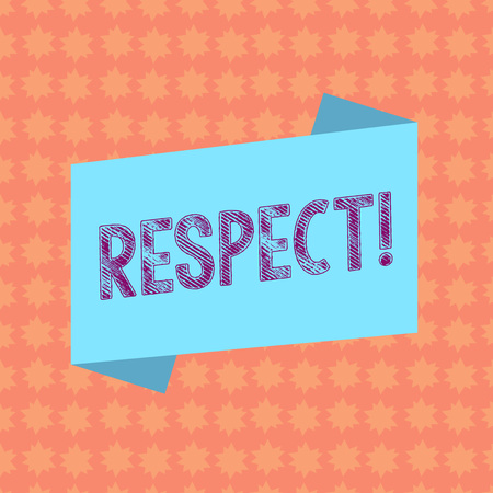 Writing note showing Respect. Business concept for Feeling of deep admiration for someone or something Appreciation Blank Color Folded Banner Strip Flat Style Announcement Poster Stock Photo
