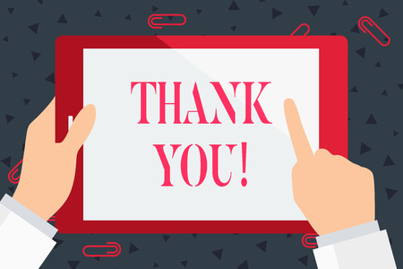 Handwriting text Thank You. Conceptual photo polite expression used when acknowledging gift service compliment Hand Holding Pointing Touching Blank Rectangular Color Tablet White Screen