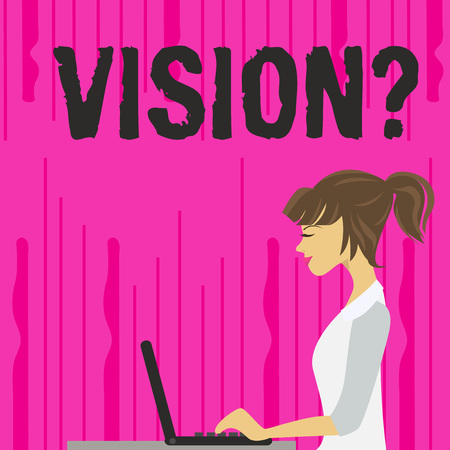 Text sign showing Visionquestion. Business photo text Company commitment describing future realistic state photo of Young Busy Woman Sitting Side View and Working on her Laptop