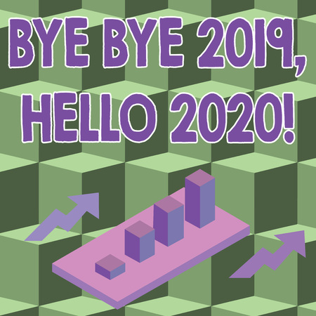 Conceptual hand writing showing Bye Bye 2019 Hello 2020. Concept meaning saying goodbye to last year and welcoming another good one Clustered 3D Bar Chart Graph in Perspective with Two Arrows Stock Photo
