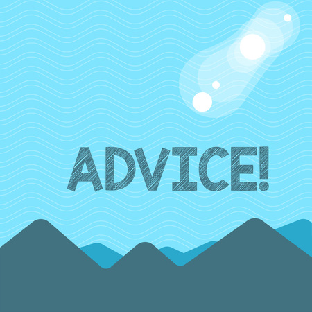 Text sign showing Advice. Business photo text Learn to be good at advicing showing, businesses View of Colorful Mountains and Hills with Lunar and Solar Eclipse Happening