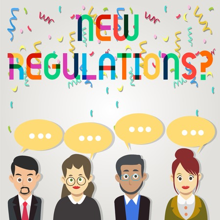 Text sign showing New Regulations Question. Business photo showcasing rules made government order control way something is done Group of Business People with Blank Color Chat Speech Bubble with Three Dots