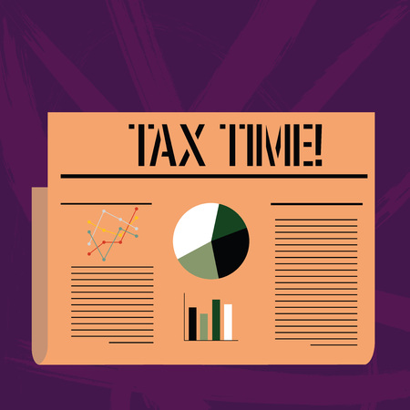 Handwriting text writing Tax Time. Conceptual photo when individual taxpayers prepare their financial statements Colorful Layout Design Plan of Text Line, Bar, Linear and Pie Chart Diagram