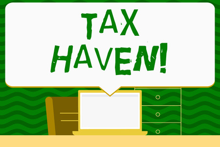 Writing note showing Tax Haven. Business concept for country or independent area where taxes are levied at low rate Speech Bubble Pointing White Laptop Screen in Workspace Idea Stok Fotoğraf - 119890844