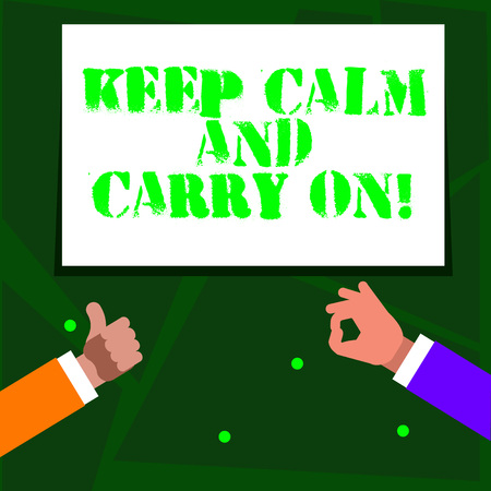 Word writing text Keep Calm And Carry On. Business photo showcasing slogan calling for persistence face of challenge Two Businessmen Hands Gesturing the Thumbs Up and Okay Sign for Promotion Stock Photo