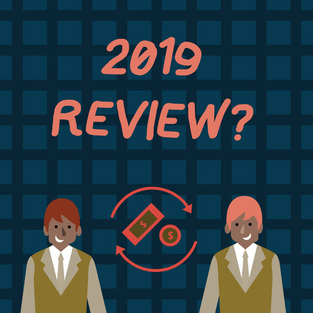 Word writing text 2019 Review Question. Business photo showcasing remembering past year events main actions or good shows Money in Dollar Currency Sign Inside Rotating Arrows Between Two Businessmen