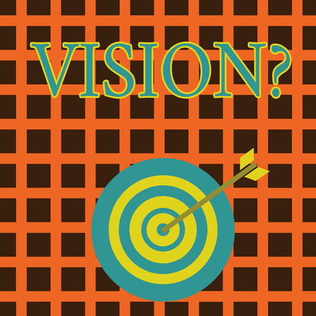 Handwriting text Visionquestion. Conceptual photo Company commitment describing future realistic state Color Dart Board in Concentric Style with Arrow Hitting the Center Bulls Eye