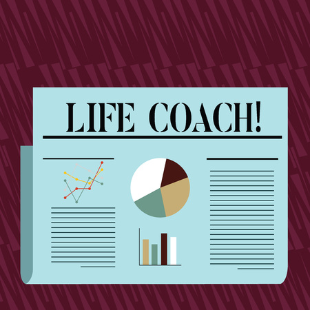 Writing note showing Life Coach. Business concept for demonstrating employed to help showing attain their goals career Colorful Layout Design Plan of Text Line, Bar and Pie Chart