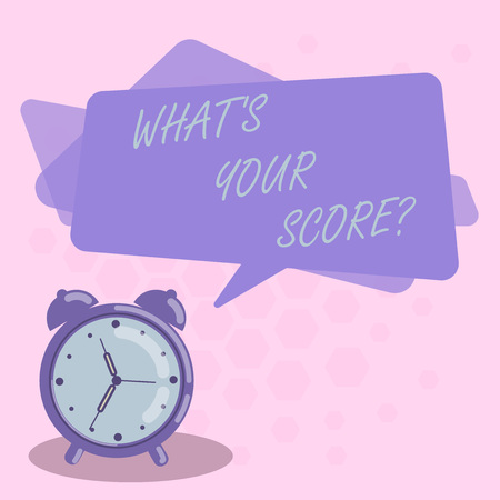 Word writing text What S Your Score. Business photo showcasing Personal grade rating on a competition game or study Blank Rectangular Color Speech Bubble Overlay and Analog Alarm Clock