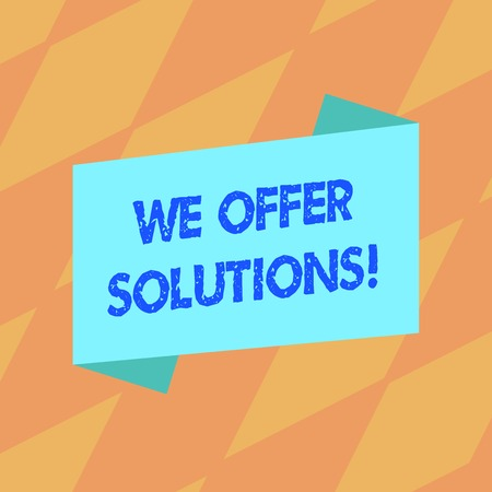 Text sign showing We Offer Solutions. Business photo showcasing way to solve problem or deal with difficult situation Blank Color Folded Banner Strip Flat Style photo for Announcement Poster 写真素材
