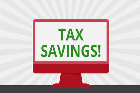 Handwriting text Tax Savings. Conceptual photo means that you pay reduced amount of taxes than normal Blank Space Desktop Computer Colorful Monitor Screen Freestanding on Table