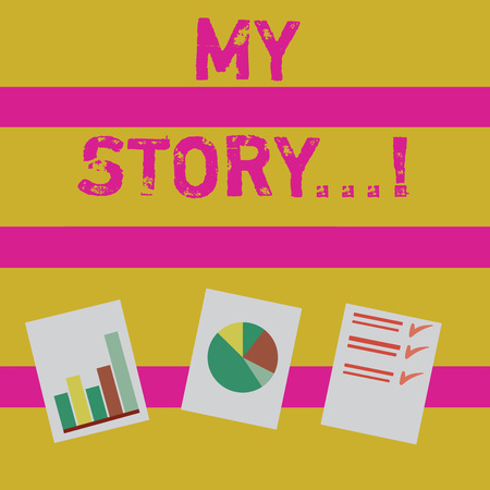 Word writing text My Story. Business photo showcasing your past life events actions career or choices you have made Presentation of Bar, Data and Pie Chart Diagram Graph Each on White Paper