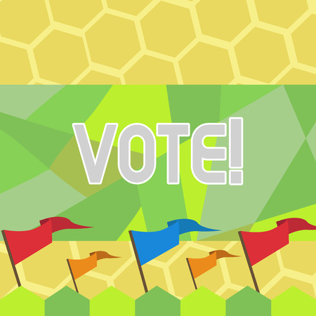 Text sign showing Vote. Business photo text Formalized decision on important matters electing Blank Solid Colorful Pennant Streamer Flag on Stick Mounted on Picket Fence Stock Photo