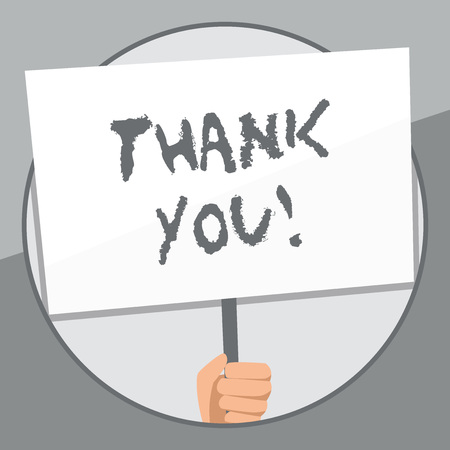 Word writing text Thank You. Business photo showcasing polite expression used when acknowledging gift service compliment Hand Holding Blank White Placard Supported by Handle for Social Awareness