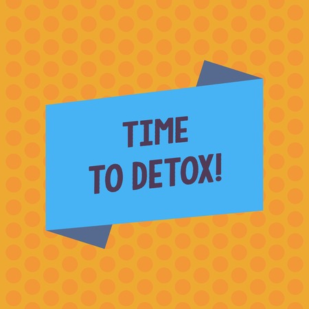 Writing note showing Time To Detox. Business concept for when you purify your body of toxins or stop consuming drug Blank Color Folded Banner Strip Flat Style Announcement Poster