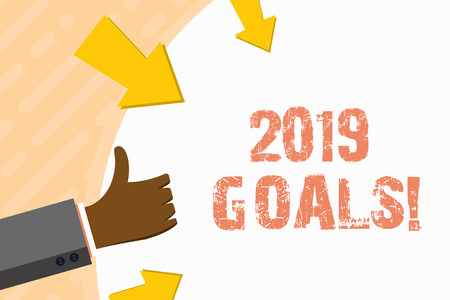 Word writing text 2019 Goals. Business photo showcasing something you hope to achieve or get in near or far future Hand Gesturing Thumbs Up and Holding on Blank Space Round Shape with Arrows