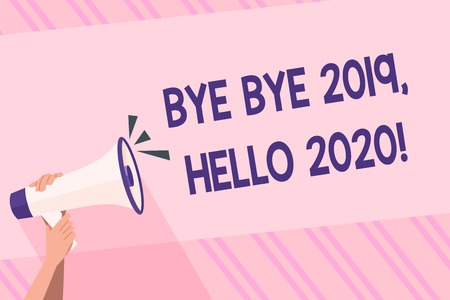 Text sign showing Bye Bye 2019 Hello 2020. Business photo text saying goodbye to last year and welcoming another good one Human Hand Holding Tightly a Megaphone with Sound Icon and Blank Text Space
