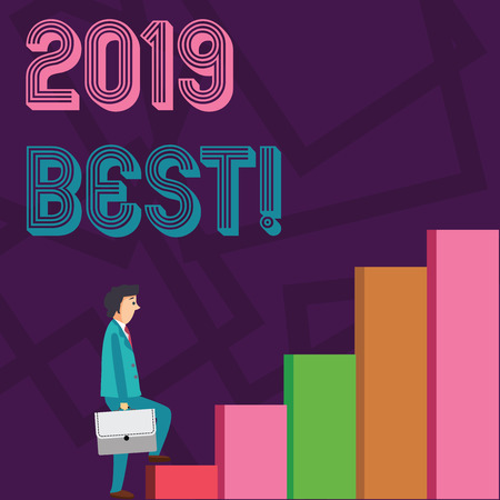 Conceptual hand writing showing 2019 Best. Concept meaning that which most excellent outstanding or desirable this year Man Carrying a Briefcase in Pensive Expression Climbing Up