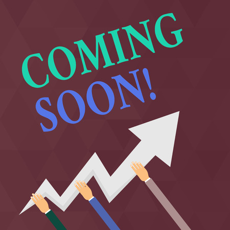 Writing note showing Coming Soon. Business concept for event or action that will happen after really short time Hands Holding Zigzag Lightning Arrow Pointing and Going Up