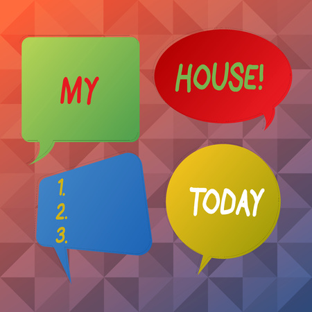 Word writing text My House. Business photo showcasing place you can feel comfortable cooking living and sleeping in Blank Speech Bubble Sticker in Different Shapes and Color for Multiple Chat