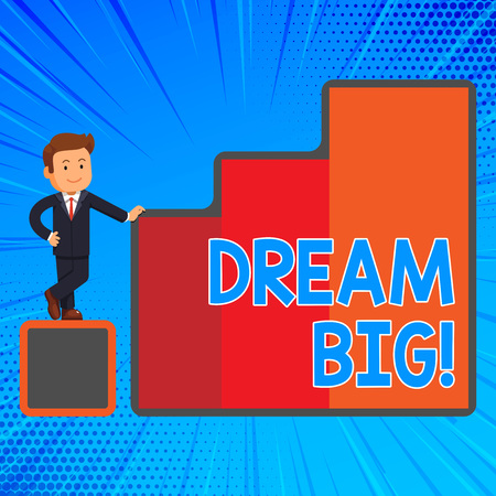 Handwriting text writing Dream Big. Conceptual photo seeking purpose for your life and becoming fulfilled in process Happy Businessman Presenting Growth and Success in Rising Bar Graph Columns