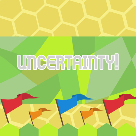 Text sign showing Uncertainty. Business photo text Unpredictability of certain situations events behavior Blank Solid Colorful Pennant Streamer Flag on Stick Mounted on Picket Fence Archivio Fotografico
