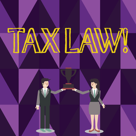 Word writing text Tax Law. Business photo showcasing governmental assessment upon property value or transactions Man and Woman in Business Suit Holding Together the Championship Trophy Cup