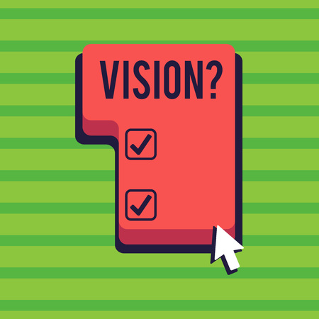 Conceptual hand writing showing Visionquestion. Concept meaning Company commitment describing future realistic state Direction to Press or Click Command Key with Arrow Cursor