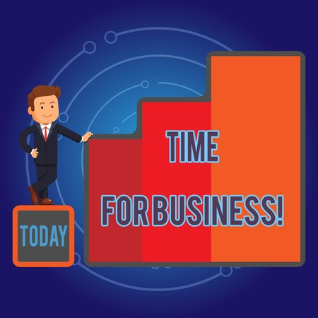 Writing note showing Time For Business. Business concept for fulfil transactions within period promised to client Businessman Presenting Growth and Success in Graph Columns