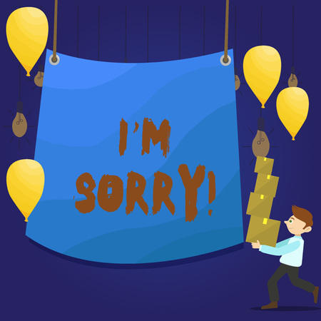 Writing note showing I M Sorry. Business concept for telling someone that you are ashamed or unhappy about something Man Carrying Pile of Boxes with Tarpaulin in Center Balloons