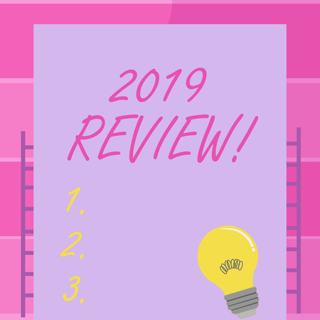 Handwriting text writing 2019 Review. Conceptual photo remembering past year events main actions or good shows Incandescent Light Bulb with Filament Inside Resting on Blank Color Paper