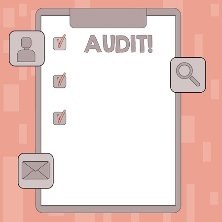Writing note showing Audit. Business concept for Local company auditors perform their financial investigation annually Clipboard with Tick Box and Apps for Assessment and Reminder