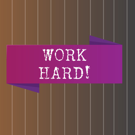 Text sign showing Work Hard. Business photo showcasing someone that puts effort into doing and completing tasks Blank Folded Color Banner photo on Vertically Striped Two Toned Backdrop