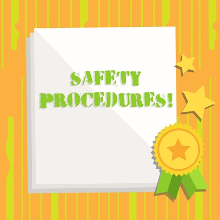 Handwriting text writing Safety Procedures. Conceptual photo Follow rules and regulations for workplace security White Blank Sheet of Parchment Paper Stationery with Ribbon Seal Stamp Label